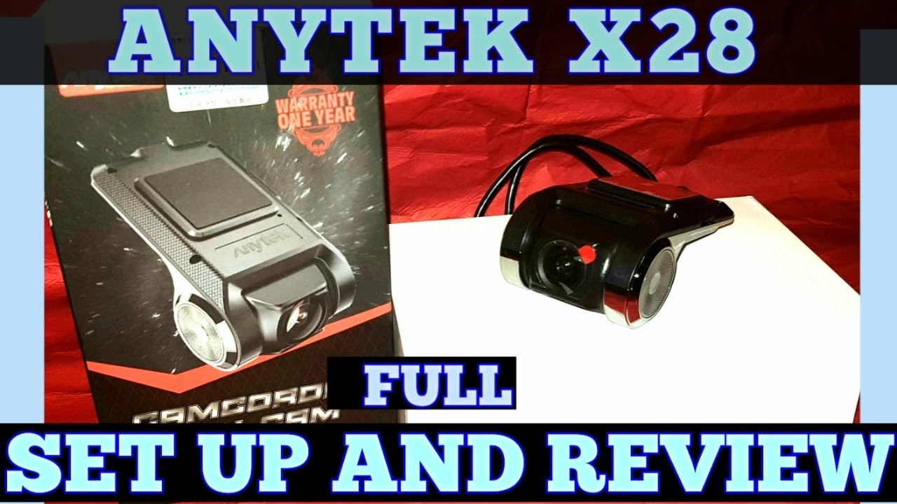 Download ANYTEK X28 DASH CAM REVIEW AND FULL SETUP WITH FOOTAGE
