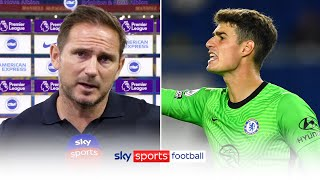 """Kepa's here, he's our 'keeper and I'm happy with him"" 