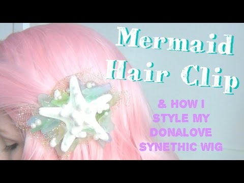 Mermaid Hair Clip DIY ♥ & How I Style My DonaLove Synthetic Mermaid Wig!