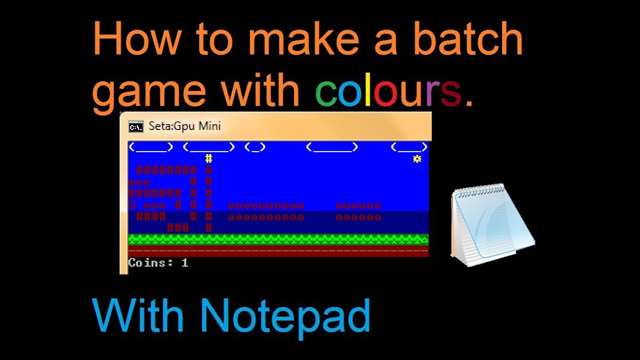 Batch Tutorial: How to make a 'pure' batch game with colours