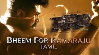Bheem For Ramaraju - RRR (Tamil) | Happy Birthday Ram Charan | NTR | Ajay Devgn | SS Rajamouli