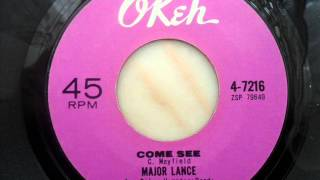 Watch Major Lance Come See video