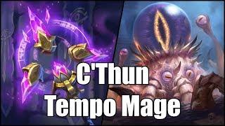 [Hearthstone] C'Thun Tempo Mage