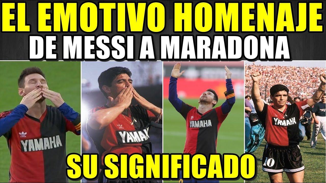 El Emotivo Homenaje De Messi A Maradona éste Es El Significado Con La Camiseta De Newell S Youtube