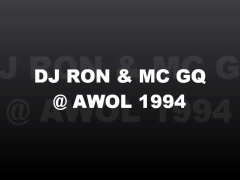DJ RON & MC GQ @ AWOL 1994(paradise club) PART 1.