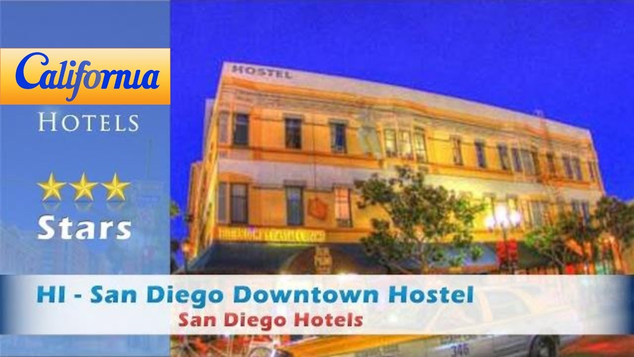 Hi San Diego Downtown Hostel San Diego Hotels California Youtube