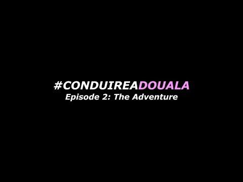 Conduire a Douala: Episode 2