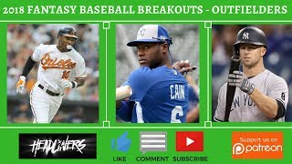 2018 Fantasy Baseball - Late Round Outfielder Breakout Candidates ( OF )