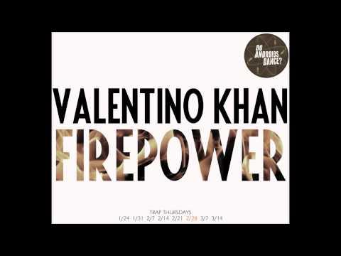 Valentino Khan - Firepower (Original Mix)