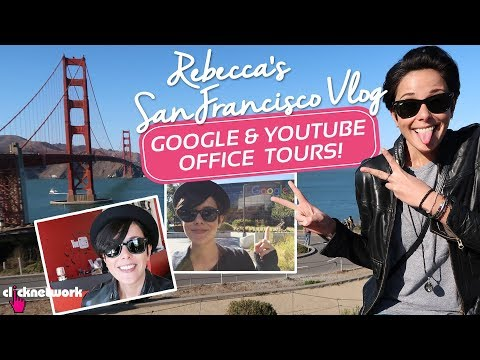 Rebecca's San Francisco Vlog - Google & YouTube Headquarters Tours! - Hack It: EP61