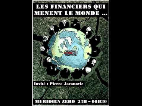 CES FINANCIERS QUI MÈNENT LE MONDE