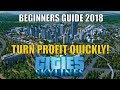 Cities Skylines BEGINNERS GUIDE 2018 - M