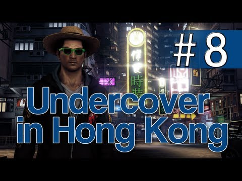 [8] Undercover in Hong Kong (Let's Play Sleeping Dogs w/ GaLm)