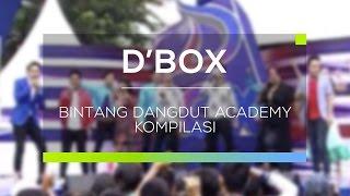 Bintang Dangdut Academy Kompilasi (D'Box)