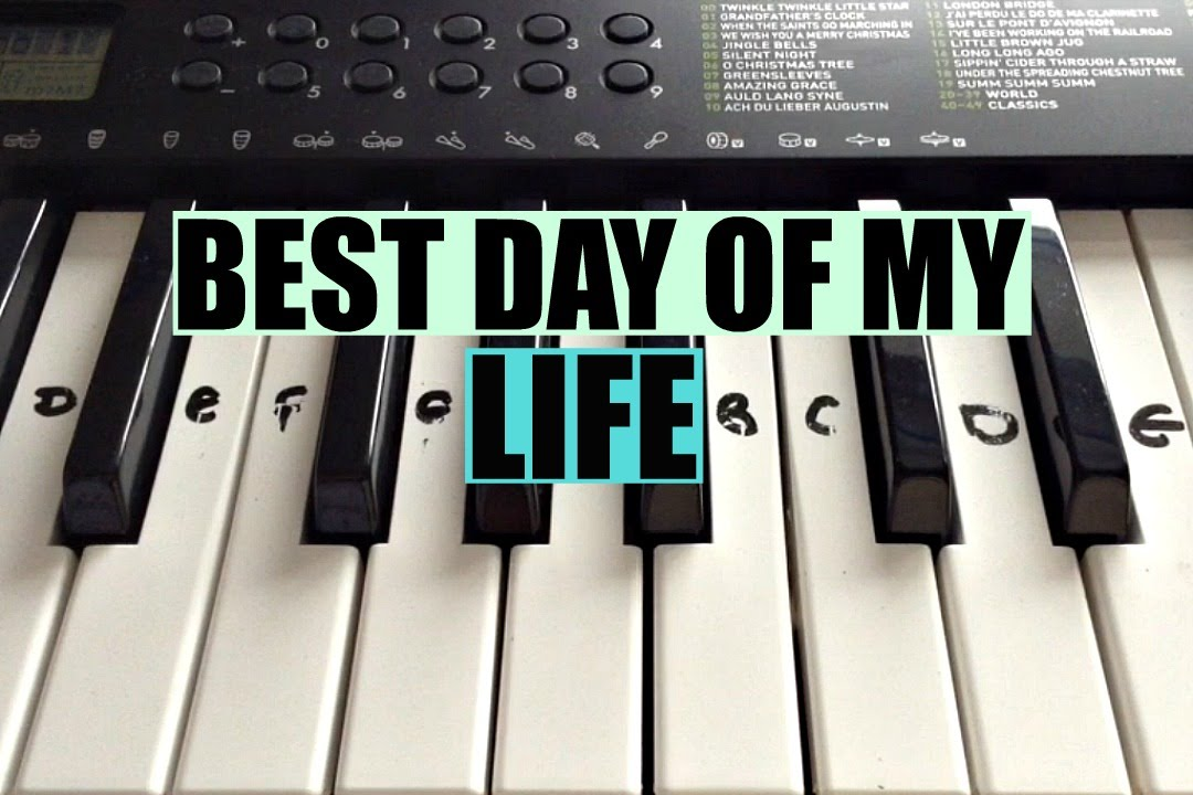 Best Day Of My Life American Authors Easy Keyboard Tutorial With