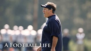 Bill Belichick All Access at 2009 Training Camp | Bill Belichick: A Football Life | NFL Films
