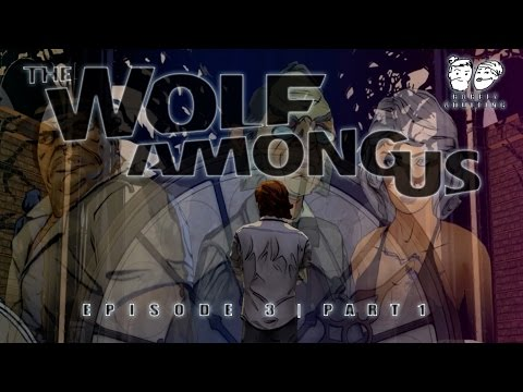 The Wolf Among Us | Episode 3, Part 1: Drunk and Disorderly | Barely Adulting