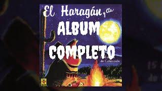 El Haragán y Cía - 15 Éxitos de Colección (Album Completo)