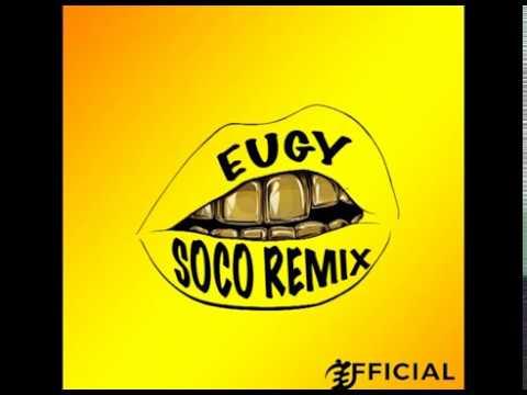 Eugy 'Starboy - Soco' Remix
