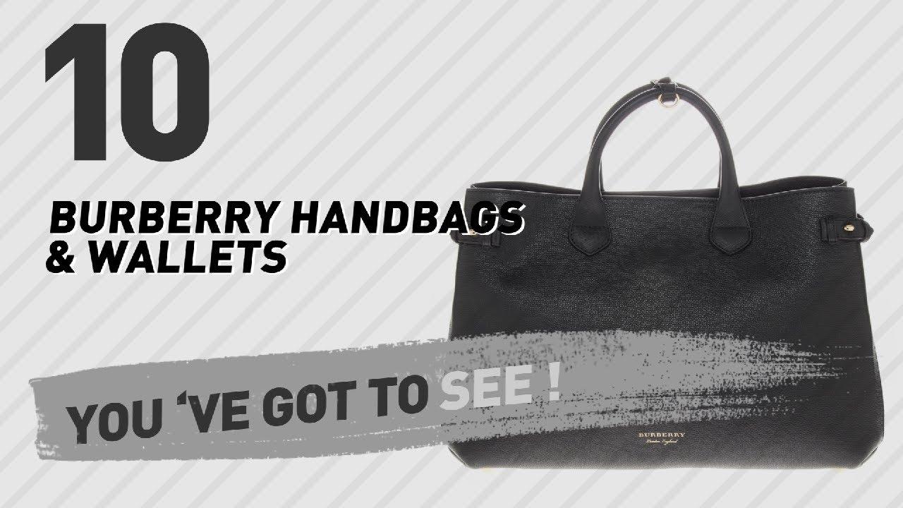 23caac02ec33 Burberry Handbags   Wallets    New   Popular 2017 - YouTube