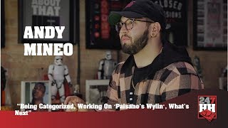 "Andy Mineo - Being Categorized, Working On ""Paisano's Wylin"", What's Next (247HH Exclusive)"