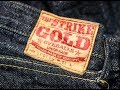 The Strike Gold 6105 16.5OZ Ultra Slubby Denim