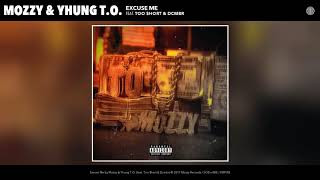 Mozzy Yhung T.o. Excuse Me Audio.mp3