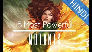 5 Most Powerful Mutants | Explained In Hindi | Marvel comics