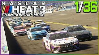 THE DAYTONA 500 | 1/36 | NASCAR Heat 3 2019 Championship Mode