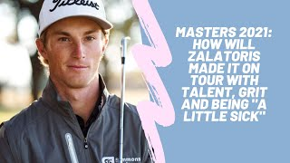 Masters 2021: How Will Zalatoris Made It On Tour With Talent, Grit And Being \