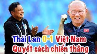 Việt Nam 1-0 Thái Lan | HLV Park Hang Seo & quyết sách về chiến thuật