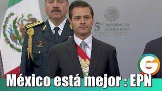 Peña Nieto: México está mejor que hace 5 años