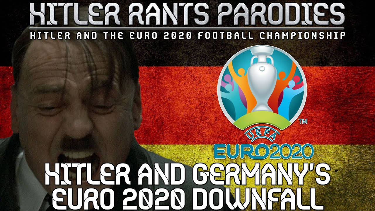 Hitler and Germany's Euro 2020 Downfall