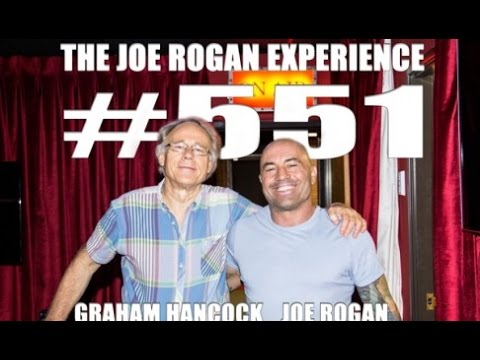 The Joe Rogan Experience with Graham Hancock, Podast #551 (JRE #551)