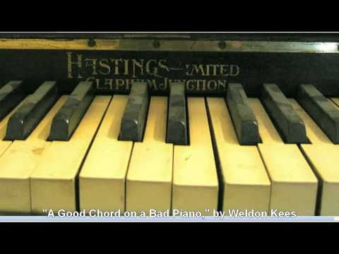 """A Good Chord on a Bad Piano,"" by Weldon Kees"
