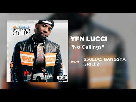 YFN Lucci – No Ceilings