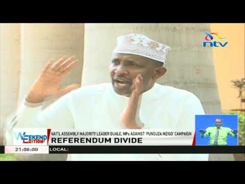 Aden Duale warns MPs against 'Punguza Mzigo' campaign, referendum calls