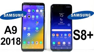 Samsung Galaxy A9 (2018) Vs Galaxy S8 Plus Speed Test