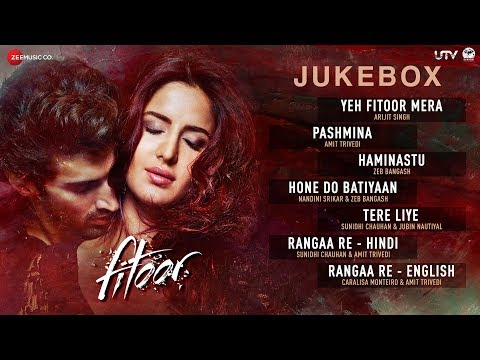 Fitoor Jukebox  Full Album  Aditya Roy Kapur & Katrina Kaif  Amit Trivedi  Love Romance Songs