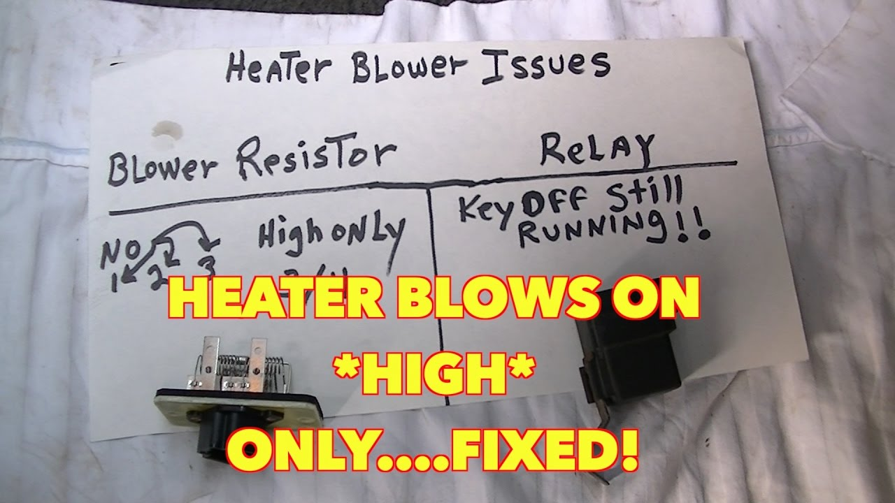 Heater blows only on *HIGH* only   Fixed! -Ford, Mountaineer, Expedition  1997-2004