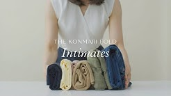 The KonMari Fold | Intimates