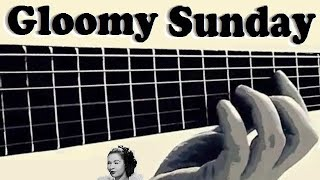 """Gloomy Sunday (à la Billie Holiday)"" - guitar cover (R.Seress/arr.11kralle)"