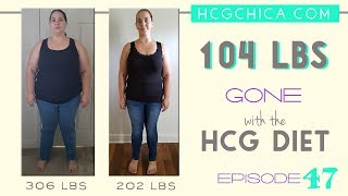 hCG weight loss Review - Lost 104 lbs and overall 88 inch gone! Episode 47: hCG Diet Interviews