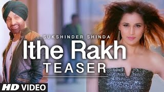 ITHE RAKH - OFFICIAL VIDEO - SUKSHINDER SHINDA & ABRAR UL HAQ - Acid Audio Engine