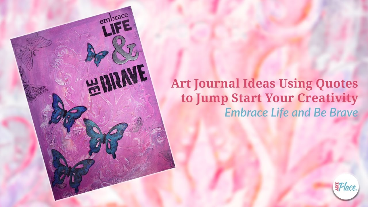 Quotes Journal Art Journal Ideas Using Quotes To Jump Start Your Creativity