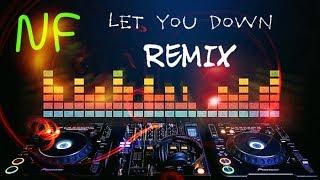 NF - LET YOU DOWN / HBZ REMIX SPEEDUP
