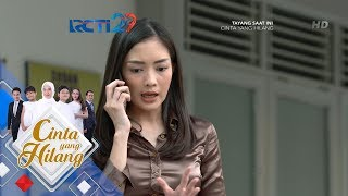 CINTA YANG HILANG - Astari Minta Bantuan Raffi Untuk Mencari Ibunya Ilham Dan Indah [5 Juli 2018]