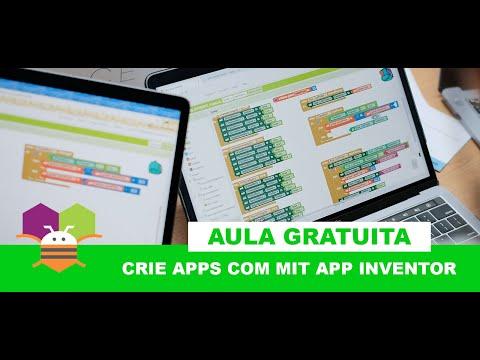 Aprenda a criar Apps com MIT App Inventor