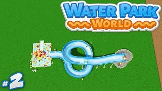 Water Park World #2 - BUILDING OUR FIRST WATER SLIDE (Roblox Water Park World)
