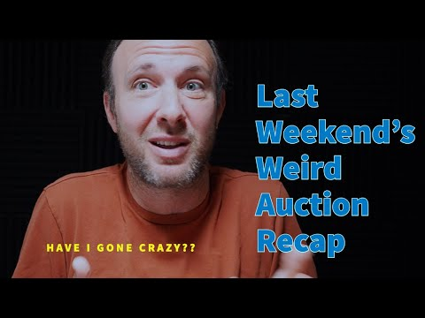 Last Weekend's Weird Auction Recap